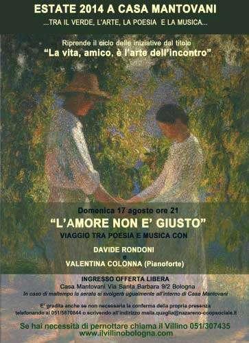 Estate 2014 a Casa Mantovani - L'amore non è giusto