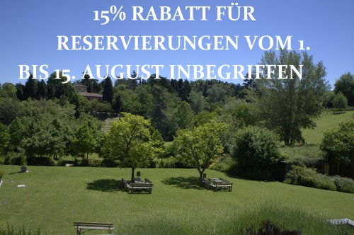 15% RABATT FÜR RESERVIERUNGEN VOM 1. BIS 15. AUGUST INBEGRIFFEN