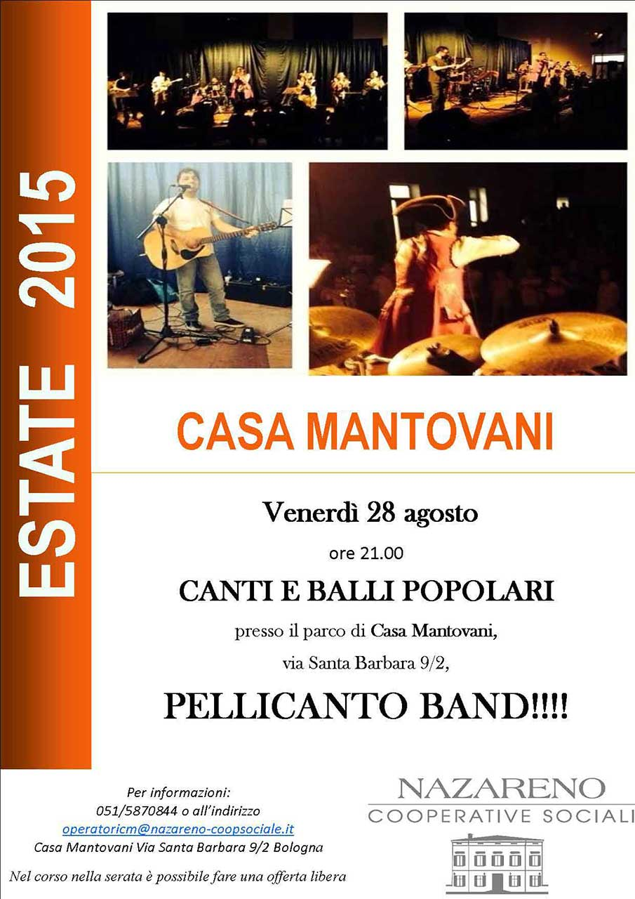 Estate 2015 a Casa Mantovani